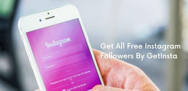 Get All Free Instagram Followers By GetInsta